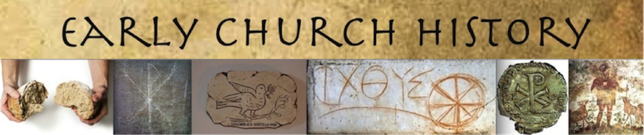 EARLY CHURCH HISTORY