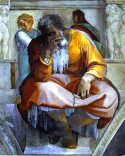 Jeremiah, as depicted by Michelangelo—Sistine Chapel