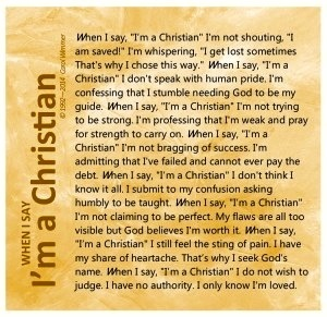 When I say I am a Christian\