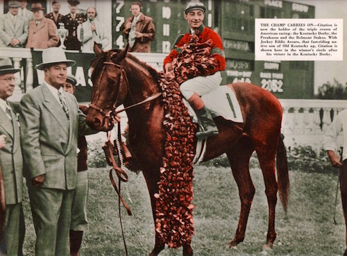 Eddie Arcaro on Citation in 1948 upon winning the Kentucky Derby. Citation went on to win the Preakness and the Belmont Stakes—the Triple Crown.
